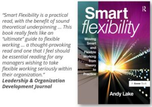 Read more about the article Being Smart about Flexibility – and how to put it into practice
