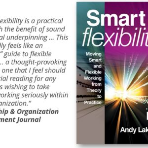Being Smart about Flexibility – and how to put it into practice